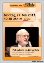 Plakat für die Veranstaltung Präsidium im Gespräch am 27. Mai 2013